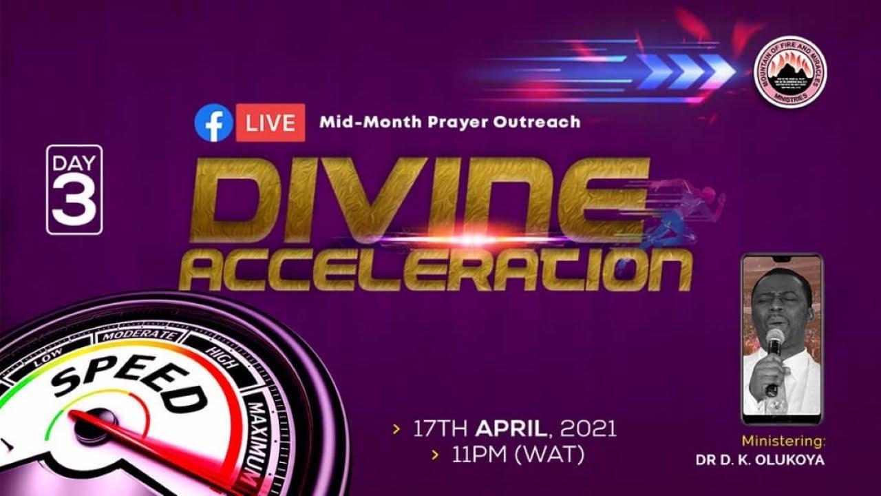 MFM Mid-Month Prayer Outreach 17 April 2021 Divine Acceleration - Day 3