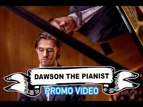 Dawson The Pianist Video