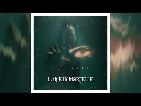 L'âme Immortelle - Unendlich