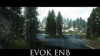TES V - Skyrim Mods: Evok ENB