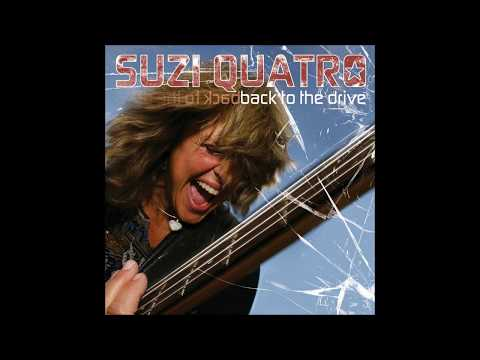 Suzi Quatro - 2005 - I'll Walk Through The Fire With You - Album Version