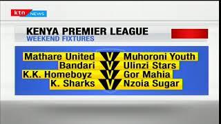 Kenya premiere league weekend fixtures