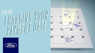 Creating a Budget: How to Change Your Payment Date | Auto Finance 101 | Ford