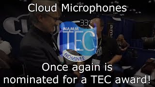 Cloudlifter Zi Nominated for NAMM TEC Award!