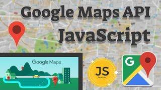 Работа с Google Maps API / Создание своей карты на JavaScript