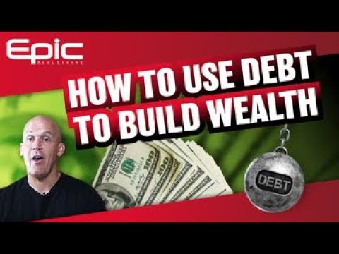 How To Use Debt To Build Wealth (10x Faster!)
