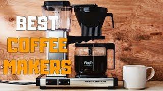 Best Coffee Makers in 2020 - Top 6 Coffee Maker Picks