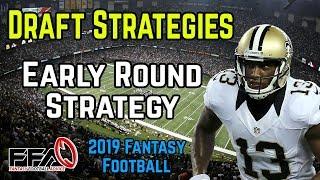 2019 Fantasy Football Draft Strategy: Early Round Draft Strategy