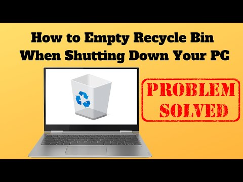 How to Empty Recycle Bin When Shutting Down Your PC