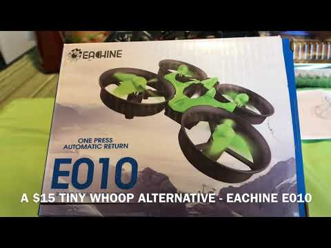 eachine-e010-tiny-whoop-fpv-build