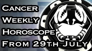 cancer weekly horoscope july 29 2019 - TH-Clip