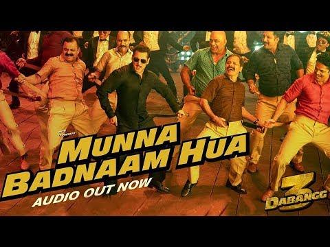 Dabangg 3 Munna Badnaam Hua Song Out Now Salman Khan Sonakshi Sinha