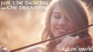 For the Dancing and the Dreaming (From 'How to Train Your Dragon 2') - Violin Cover - Taylor Davis
