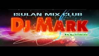 Geraldez Anthem (Dj Mark Remix) Isulan Mix Club