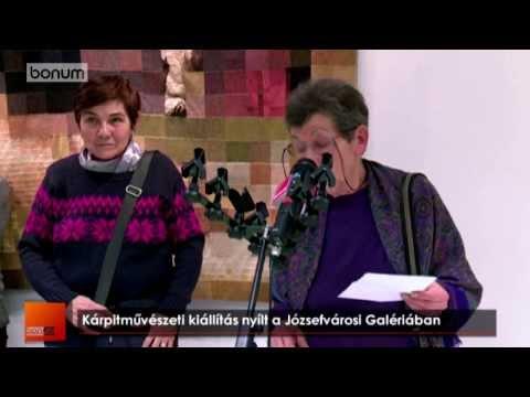 Gondolatok lenyomata színes fonalakból -- megnyílt Zelenák Katalin kárpitművész kiállítása február hetedikén, pénteken a Józsefvárosi Galériában, Bonum TV, 2014