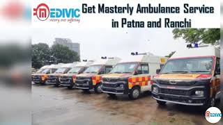 Receive Top-Level Medical Solution by Medivic Ambulance Service in Patna