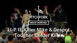 El-P - 'Tougher Colder Killer' - Pitchfork Music Festival 2013