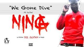LaTre' x Dee Jackson - We Gone Dive (prod. by Sinista On Da Traxxx)
