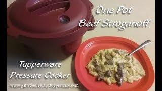 One Pot Beef Stroganoff Tupperware Pressure Cooker