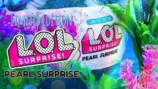 Unbox Daily: LOL Surprise LIMITED EDITION Pearl Surprise | New Dolls | Fashion & More