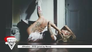 JShades   RYB (prod.by Nova)