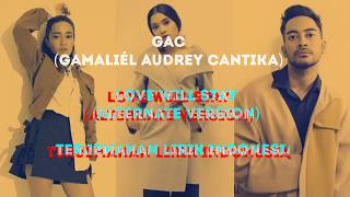 GAC(Gamaliél Audrey Cantika)- Love Will Stay (Alternate Version)(Terjemahan Lirik Indonesia)