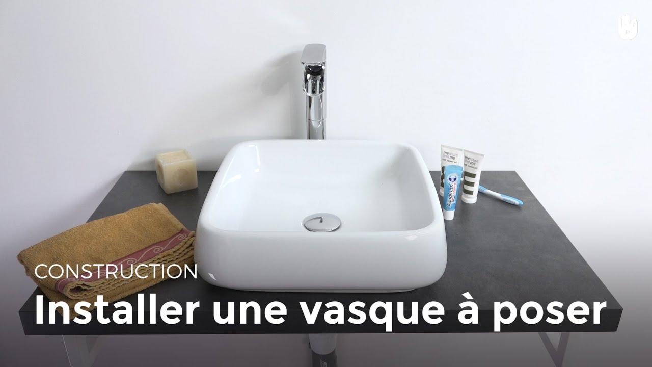 Installer Une Vasque Poser DIY Les Basiques Du