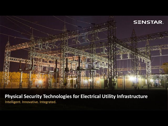 Physical Security Technologies for Electrical Utility Infrastructure at Electricity Forum
