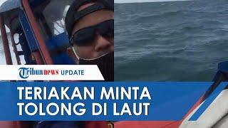 VIRAL Teriakan Minta Tolong di Laut saat Pencarian Korban Sriwijaya Air SJ 182, Pakar Sebut Rekayasa