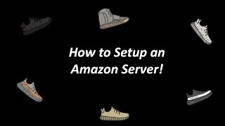 How to Setup an Amazon (AWS) Server