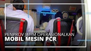 Percepat Layanan Swab Test, Pemprov Jatim Operasionalkan Mobil Mesin PCR