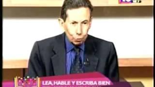Esta Pasando Lea, Hable y Escriba Bien Lic Juan Antonio Medina 30 05 2013