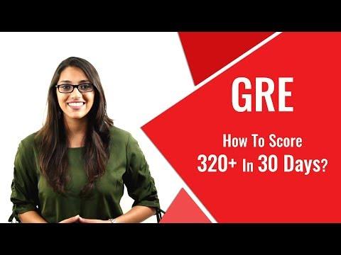 GRE Prep: How To Score 320+ in GRE in 30 Days ... - YouTube