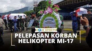 Panglima TNI dan Kapolri Hadiri Upacara Pelepasan 4 Jenazah Korban Jatuhnya Helikopter MI-17