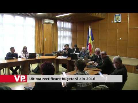 Ultima rectificare bugetară din 2016