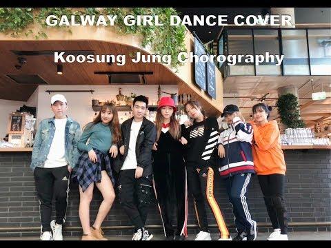 Galway Girl  Dance cover- Ed Sheeran / Koosung Jung Choreography (видео)