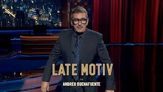 LATE MOTIV - Monólogo De Andreu Buenafuente: Albert, El Maradona De La Política | #LateMotiv553