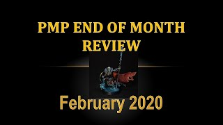 PMP February 2020 - End of Month Review