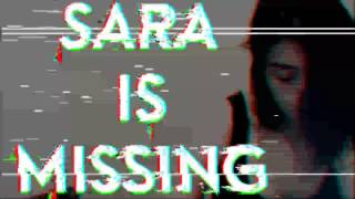 Picture of a game: Sara Is Missing