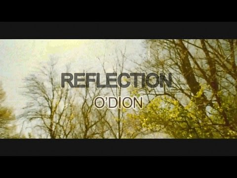 "O'Dion - ""Reflection"" (Official Music Video)"