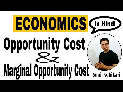 Class 12 Economics   Opportunity Cost, Marginal Opportunity cost (MOC)   Sunil Adhikari  