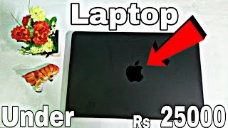 Best Budget Laptops Under Rs 25000 | Macbook | Unboxing & Review | 2018