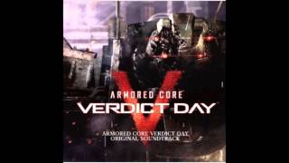 Armored Core Verdict Day Original Soundtrack: 15 Forgive an Angel (w/ Lyrics)