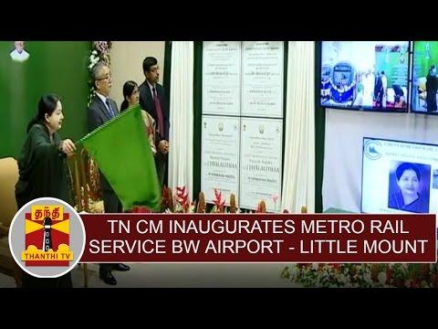Jayalalithaa-inaugurates-Metro-Rail-Service-Between-Chennai-Airport--Little-Mount