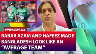 Babar Azam the Class Act for Pakistan | Pakistan vs Bangladesh 2nd T20i | Shoaib Akhtar