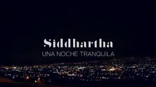 Siddhartha   Una Noche Tranquila (Letra)