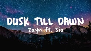 ZAYN   Dusk Till Dawn Ft. Sia (Brooks Remix)