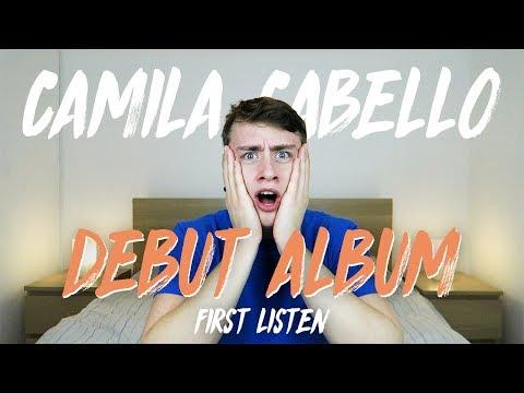 Camila Cabello | Debut Album (First Listen)
