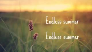 Endless Summer Lyrics-Danielle Bradbery