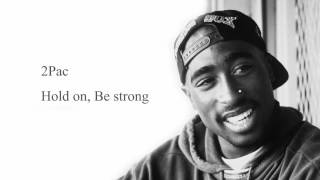 2Pac - Hold On, Be Strong (Acoustic)
